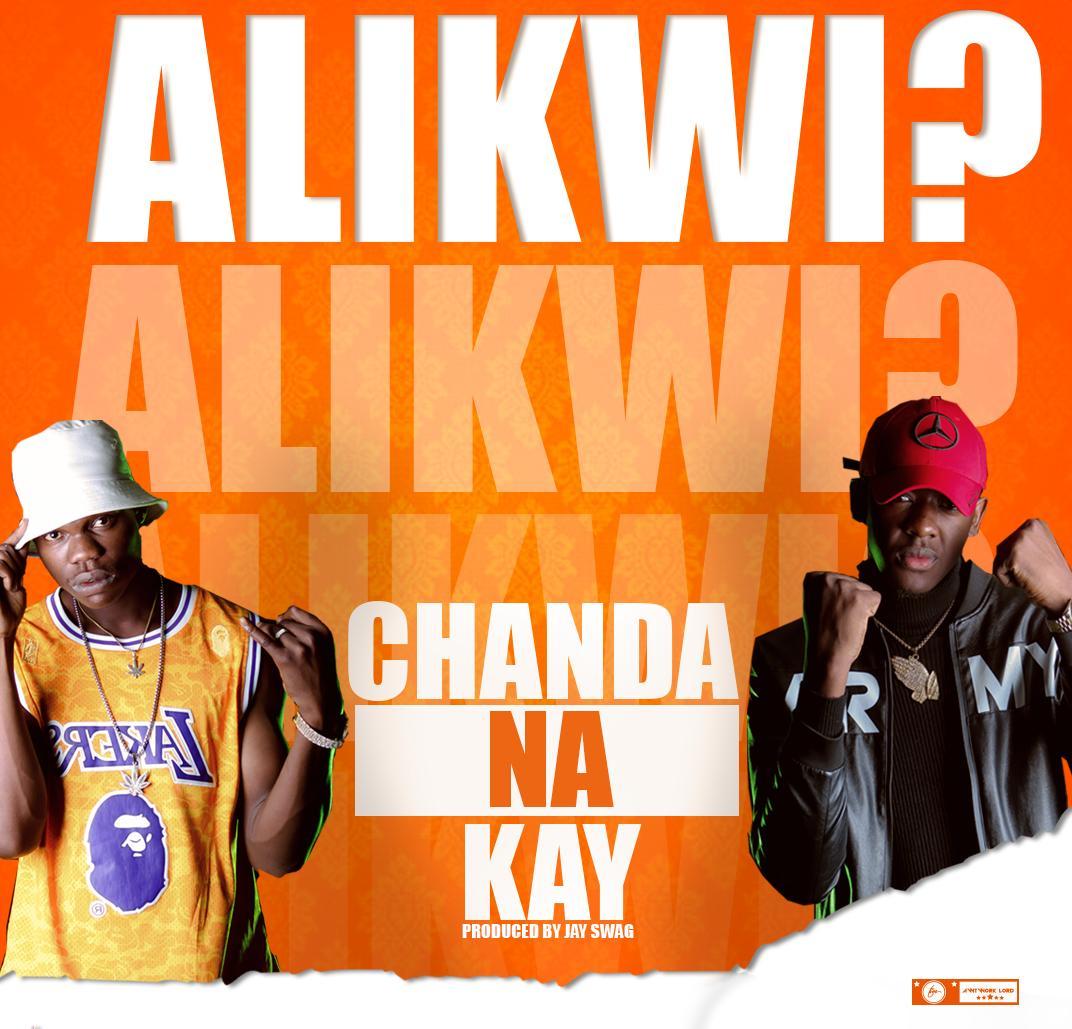 Chanda Na Kay - Alikwi