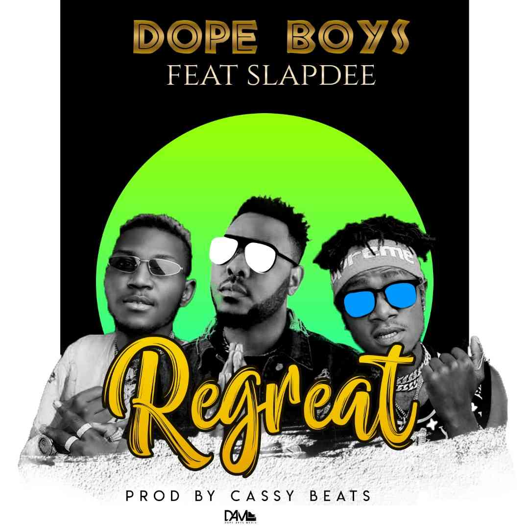 "Dope Boys ft. Slapdee – ""Regret"""