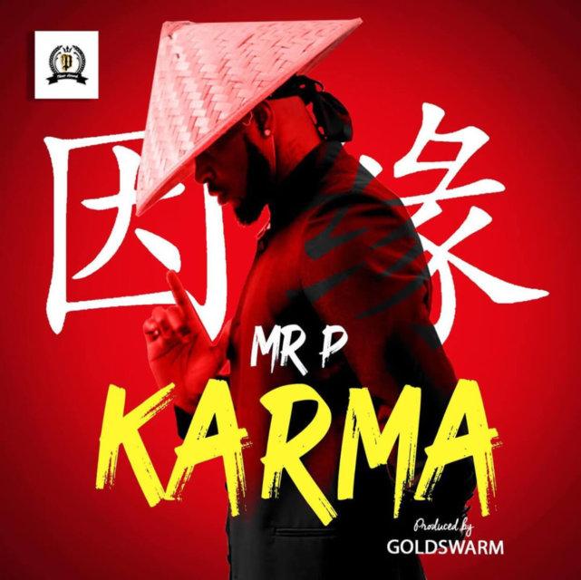 "Mr P (P Square) - ""Karma"""