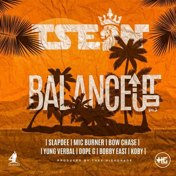 T-Sean ft. Slapdee, Yung Verbal, Dope G, Bobby East, Koby, Mic Burner & Bowchase – Balance It Up (Vol. 2 )