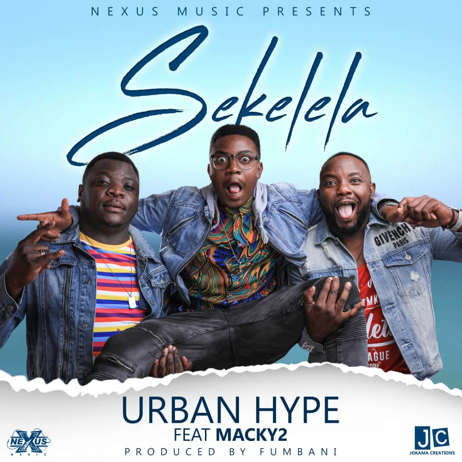 Urban Hype ft Macky 2 – Sekelela (Prod. Fumbani)