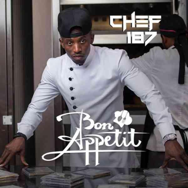 """Chef 187 – """"Bon Appetit"""" Album Out Now (ORDER)"""