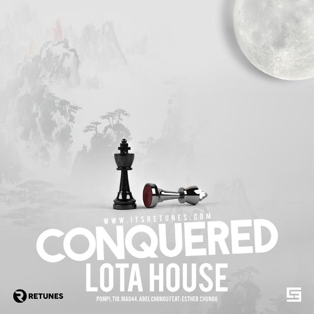 Pompi, Tio, Mag44, Abel Chungu feat. Esther Chungu - Conquered