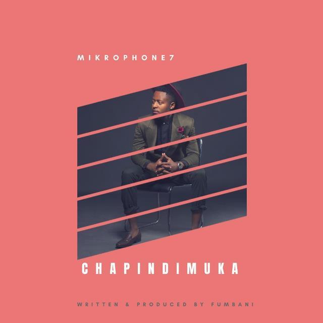 """Mikrophone7 – """"Chapindimuka"""""""